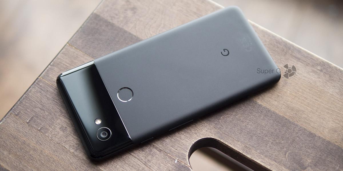 Обзор Google Pixel 2 XL - надо брать - Super G