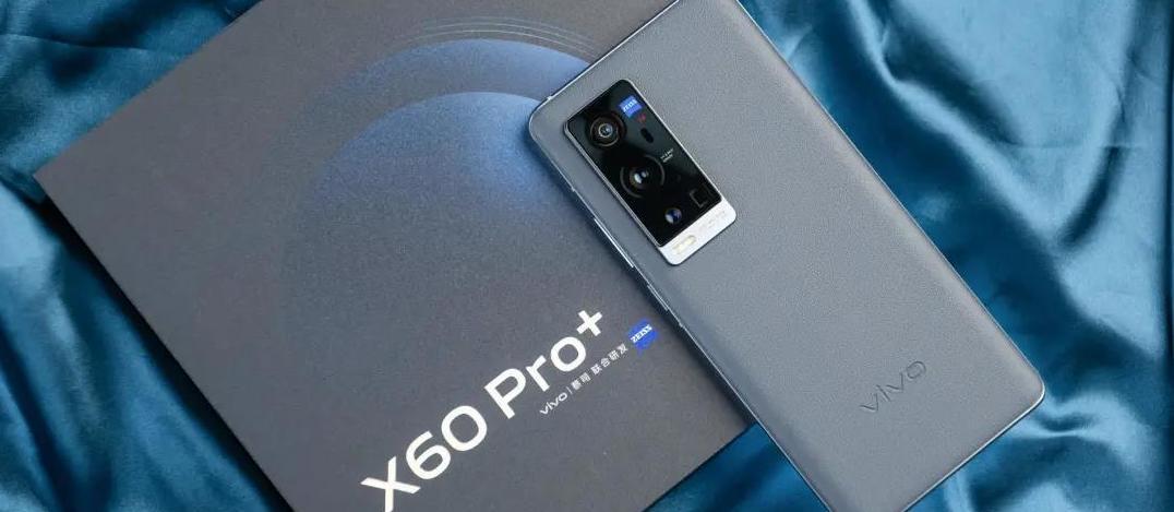 近乎完美的顶级影像旗舰vivo X60 Pro+ 评测_原创_新浪众测